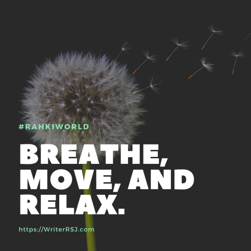 Breathe, move, and relax.